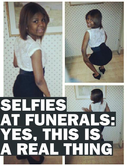 Tumblr Selfies at Funerals