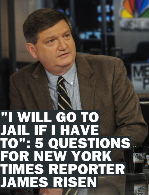 "Five Questions for the NYT's James Risen: ""I Will Go to Jail if I Have To"""
