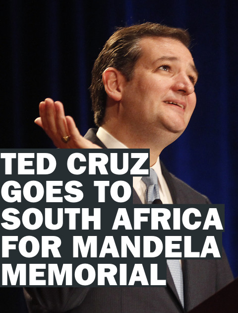 Ted Cruz Ignores Mandela Critics and Flies to South Africa