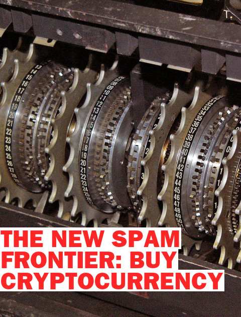 Cryptocurrencies Are the New Spam Frontier
