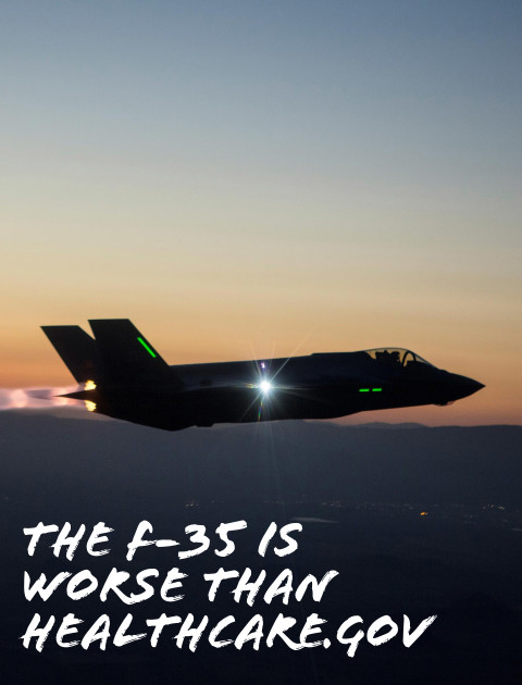The F-35 Is Worse Than HealthCare.gov
