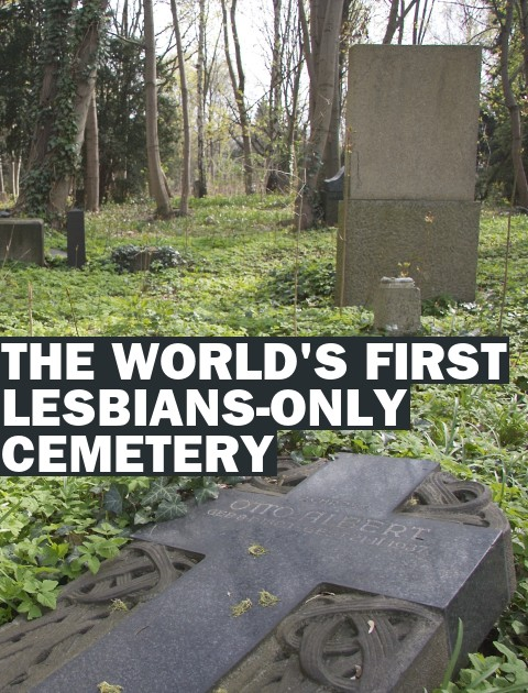 The World's First Lesbians-Only Cemetery