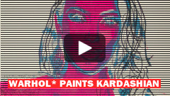 Warhol* Paints Kardashian!