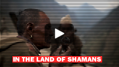 The Land of Shamans