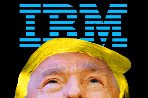 Dozens Of IBM Employees Protest CEO's Cozy Letter To Trump