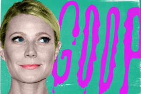 Goop-Busters: The Health Pros Debunking Gwyneth Paltrow's Fake Science